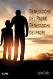 Benedizione del Padre. Benedizioni dei padri Libro di  Haïm Goël