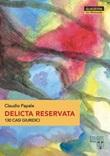Delicta reservata. 130 casi giuridici Libro di  Claudio Papale