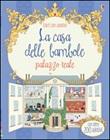 Casa delle bambole. Palazzo reale. Libri con adesivi. Ediz. illustrata Libro di  Elisabetta Ferrero, Struan Reid