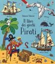 Pirati. Il libro dei giochi. Ediz. a colori Libro di  Rebecca Gilpin