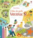 Vacanze. Il libro dei giochi. Ediz. a colori Libro di  Rebecca Gilpin