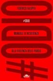 #Odio. Manuale di resistenza alla violenza delle parole Ebook di  Federico Faloppa