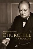 Churchill. La biografia Ebook di  Andrew Roberts
