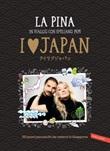 I love Japan. In viaggio con Emiliano Pepe. 20 posti pazzeschi da vedere in Giappone Ebook di La Pina
