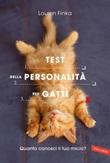 Test della personalità per gatti. Quanto conosci il tuo micio? Ebook di  Lauren Finka