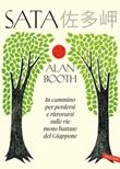 Sata. In cammino per perdersi e ritrovarsi sulle vie meno battute del Giappone Ebook di  Alan Booth