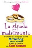 La strada per il matrimonio Ebook di  Asli Zengin