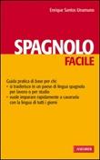 Spagnolo facile Ebook di  Enrique Santos Unamuno