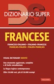 Dizionario francese. Italiano-francese, francese-italiano Libro di