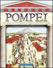 Pompei. Una casa e una città romana attraverso 2500 anni di storia
