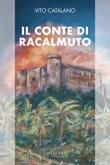 Il conte di Racalmuto Ebook di  Vito Catalano