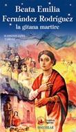 Beata Emilia Fernández Rodríguez, la gitana martire Libro di  Massimiliano Taroni