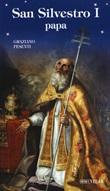 San Silvestro I papa Libro di  Graziano Pesenti