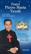 Fratel Pietro Maria Vecoli Libro di  Luigi Cabria, Crescenzo Mazzella