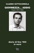 Giovinezza... addio. Diario di fine '900 in versi Ebook di  Claudio Sottocornola, Claudio Sottocornola
