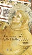 La via di san Francesco Libro di  Gianmaria Polidoro