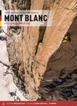 Mont Blanc. Alle Felsrouten. Italienische Seite Libro di  Fabrizio Calebasso, Matteo Pasquetto