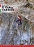 Toscana e Isola d'Elba. 91 falesie dalle Alpi Apuane all'Argentario Libro di  Raffaele Giannetti