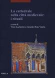 La cattedrale nella città medievale: i rituali Libro di