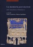 La memoria post mortem dall'antichità al Medioevo Libro di