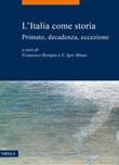 L' Italia come storia. Primato, decadenza, eccezione Ebook di