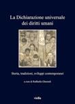 La Dichiarazione universale dei diritti umani. Storia, tradizioni, sviluppi contemporanei Ebook di