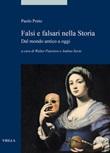 Falsi e falsari nella storia. Dal mondo antico a oggi Ebook di  Paolo Preto