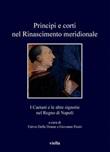 Principi e corti nel Rinascimento meridionale. I Caetani e le altre signorie nel Regno di Napoli Ebook di
