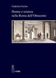Donne e scienza nella Roma dell'800 Ebook di  Federica Favino