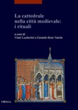 La cattedrale nella città medievale: i rituali Ebook di