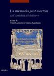 La memoria post mortem dall'antichità al Medioevo Ebook di