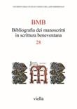 BMB. Bibliografia dei manoscritti in scrittura beneventana. Vol. 28: Libro di