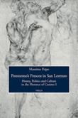 Pontormo's frescos in San Lorenzo. Heresy, politics and culture in the Florence of Cosimo I Ebook di  Massimo Firpo