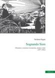Sognando Sion. Ebraismo e sionismo tra nazione, utopia e stato (1877-1902) Ebook di  Stefania Ragaù