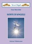 Soffi d'angeli Libro di  Ivan Marcolini