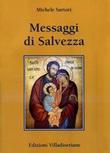 Messaggi di salvezza Libro di  Michele Sartori