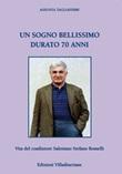 Un sogno bellissimo durato 70 anni. Vita del coadiutore Salesiano Stefano Romelli Libro di  Assunta Tagliaferri
