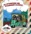Le avventure del calessino magico. Ediz. illustrata Libro di  Laura Tommarello