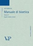 Manuale di bioetica. Vol. 2: