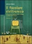 Il focolare elettronico. Televisione italiana delle origini e culture di visione Libro di  Cecilia Penati