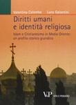 Diritti umani e identità religiosa. Islam e Cristianesimo in Medio Oriente: un profilo storico giuridico