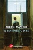 Il sentimento di sé Ebook di  Alberto Manguel