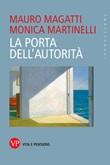 La porta dell'autorità Ebook di  Mauro Magatti, Monica Martinelli