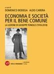 Economia e società per il bene comune. La lezione di Giuseppe Toniolo (1918-2018) Ebook di