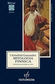 Mitologia finnica. Mythologia fennica (1789) Libro di  Christfrid Ganander