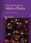 Malia d'Italia Libro di  Marina Stepnova