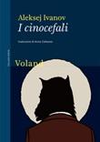 I cinocefali Ebook di  Aleksej Ivanov
