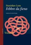 Febbre da fieno Ebook di  Stanislaw Lem
