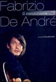 Fabrizio De André. Il canzoniere Libro di