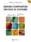 Grandi compositori per duo di chitarre. Miniature d'autore. Con file audio per download. Con CD-ROM Libro di  Fabio Renda, Beniamino Trucco